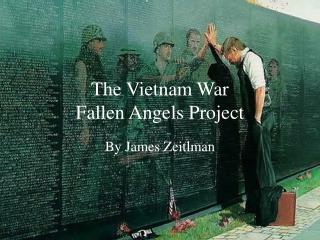 The Vietnam War Fallen Angels Project