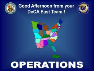 Good Afternoon from your DeCA East Team !