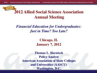 2012 Allied Social Science Association  Annual Meeting  Financial Education for Undergraduates: