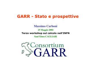 GARR - Stato e prospettive