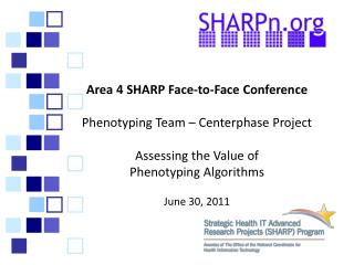 Area 4 SHARP Face-to-Face Conference Phenotyping Team – Centerphase Project
