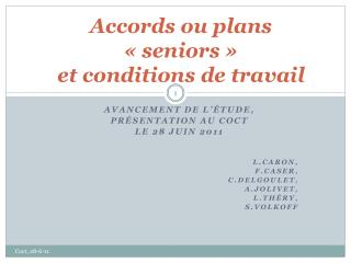 Accords ou plans « seniors »  et conditions de travail
