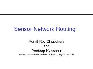 Sensor Network Routing