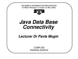 Java Data Base Connectivity Lecturer Dr Pavle Mogin