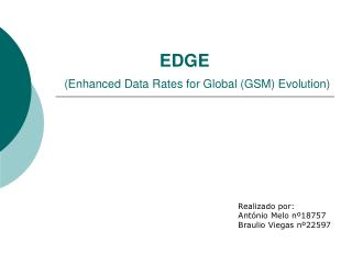 EDGE (Enhanced Data Rates for Global (GSM) Evolution)