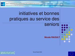 initiatives et bonnes pratiques au service des seniors