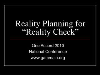"Reality Planning for ""Reality Check"""