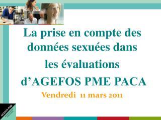 La prise en compte des données sexuées dans  les évaluations  d'AGEFOS PME PACA