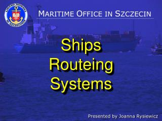 Ships  Routeing  Systems