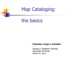 Map Cataloging: the basics