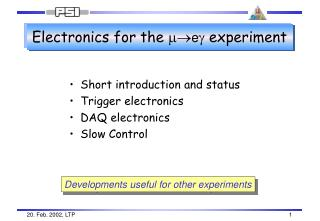 Electronics for the  m ? e g  experiment