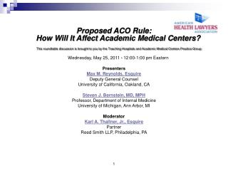 Proposed Medicare  Shared Savings Program Overview & Effect on AMCs