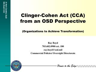 Clinger-Cohen Act (CCA) from an OSD Perspective (Organizations to Achieve Transformation)