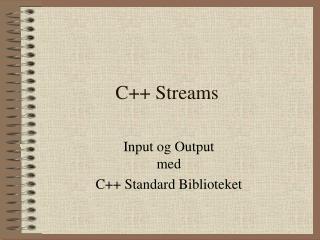 C++ Streams