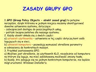 ZASADY GRUPY GPO