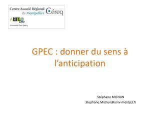 GPEC : donner du sens à l'anticipation