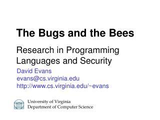 David Evans evans@cs.virginia cs.virginia/~evans