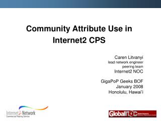Community Attribute Use in Internet2 CPS