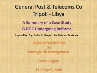 General Post & Telecoms Co Tripoli - Libya