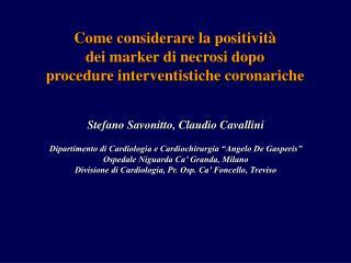 Stefano Savonitto, Claudio Cavallini