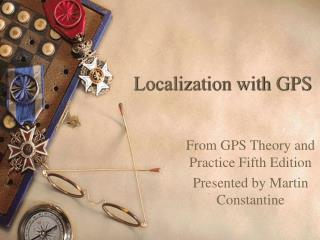 Localization with GPS