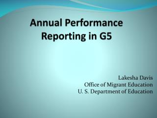 Annual Performance Reporting in G5