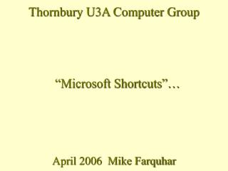 April 2006  Mike Farquhar