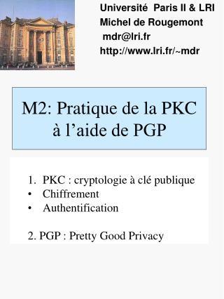M2: Pratique de la PKC à l'aide de PGP