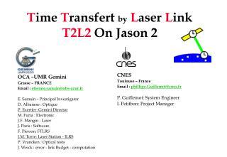T ime  T ransfert by L aser  L ink T2L2  On Jason 2