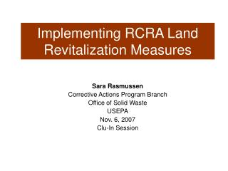 Implementing RCRA Land Revitalization Measures