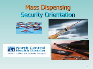 Mass Dispensing  Security Orientation