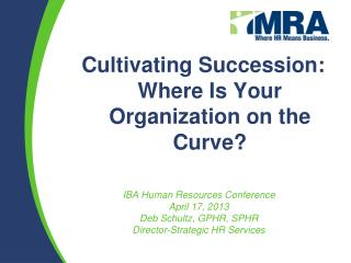Cultivating Succession: Where Is Your Organization on the Curve?