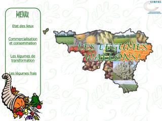 Etat des lieux Commercialisation et consommation Les légumes de transformation Les légumes frais