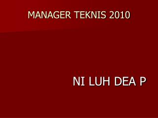 MANAGER TEKNIS 2010