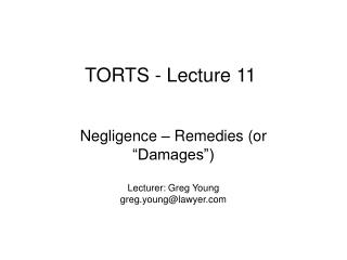 TORTS - Lecture 11
