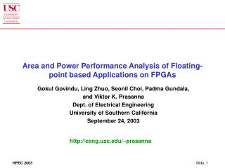 Area and Power Performance Analysis of Floating-point based Applications on FPGAs