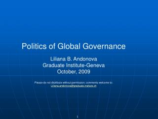 Politics of Global Governance Liliana B. Andonova Graduate Institute-Geneva October, 2009