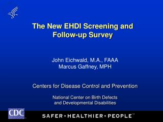 The New EHDI Screening and Follow-up Survey