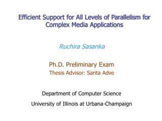 Efficient Support for All Levels of Parallelism for Complex Media Applications