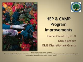 HEP & CAMP Program Improvements