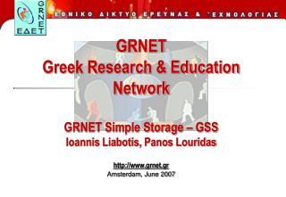 grnet.gr Amsterdam ,  June 2007