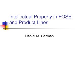 Intellectual Property in FOSS and Product Lines