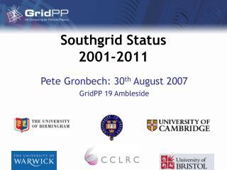 Southgrid Status 2001-2011