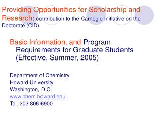 Basic Information, and Program Requirements for Graduate Students (Effective, Summer, 2005)