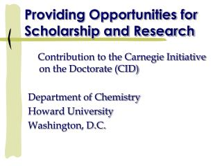 Providing Opportunities for Scholarship and Research