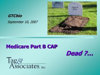 Medicare Part B CAP Dead ?…
