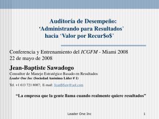 Auditoría de Desempeño: ' Administrando para Resultados '  hacia  ' Valor por Recur$o$ '