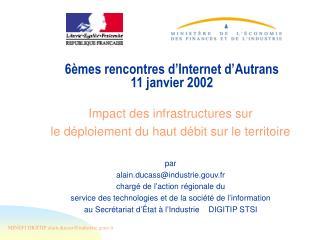 6èmes rencontres d'Internet d'Autrans 11 janvier 2002