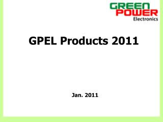 GPEL Products 2011