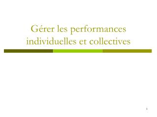 G�rer les performances individuelles et collectives